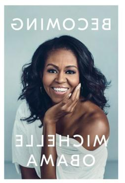 Becoming by Michelle Obama - Hardcover, 2018